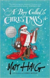 A Boy Called Christmas by Matt Haig