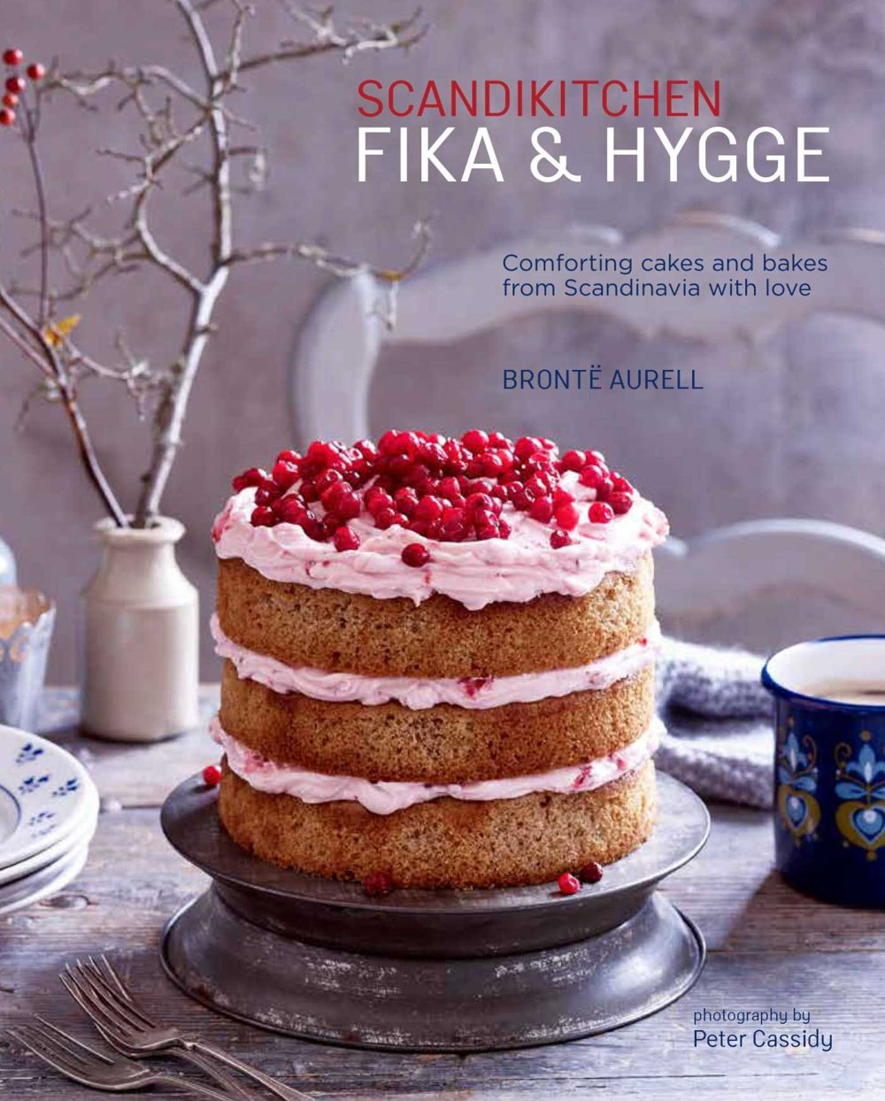 Fika and Hygge by Bronte Aurell from Scandinavian Kitchen